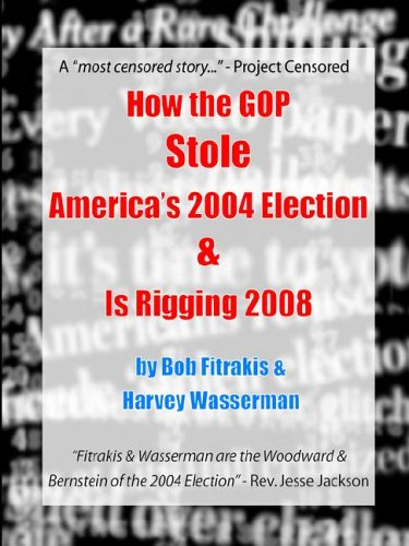 How the GOP Stole America s 2004 Election  Is Rigging 2008097537561X
