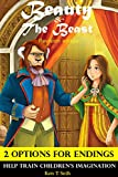 Childrens book : Beauty and the Beast (Revision Edition) Childrens Bedtime Story Book with Special 2 OPTIONS ENDINGS (2 Ending Options Tail for Children)