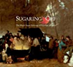 Sugaring Off - The Maple Sugar Painti...