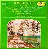 Josef Suk Plays Dvorak, Smetana, Martinu & Janacek