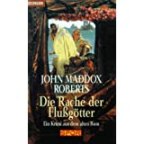 Die Rache der Flugtter. Ein Krimi aus dem alten Rom.von &#34;John Maddox Roberts&#34;