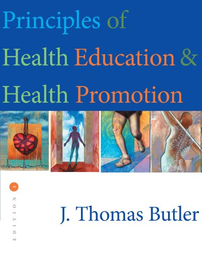 Principles of Health Education and Health Promotion...