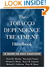 The Tobacco Dependence Treatment Handbook: A Guide to Best Practices