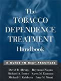 img - for The Tobacco Dependence Treatment Handbook: A Guide to Best Practices book / textbook / text book