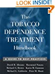 The Tobacco Dependence Treatment Hand...