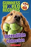 img - for Guiness World Records Top 40: Incredible Collection (Guinness World Records) book / textbook / text book