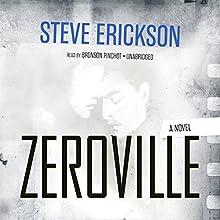 Zeroville (       UNABRIDGED) by Steve Erickson Narrated by Bronson Pinchot