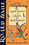 "The Complete Adventures of Charlie and Mr Willy Wonka: ""Charlie and the Chocolate Factory"",""Charlie and the Great Glass Elevator"""