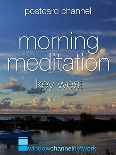Key West Morning Meditation
