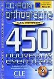 echange, troc Isabelle Chollet - Orthographe 450 Nouveaux exercices : Niveau intermédiaire
