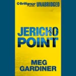 Jericho Point: An Evan Delaney Novel (       UNABRIDGED) by Meg Gardiner Narrated by Tanya Eby Sirois