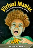 Virtual Maniac: Silly and Serious Poems for Kids (Maupin House)