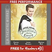 The Importance of Being Earnest: Free Performance | [Oscar Wilde]
