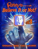 Ripley's Believe It or Not! 2013