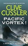 Clive Cussler Pacific Vortex!