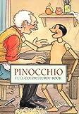 Pinocchio: Full-Color Sturdy Book (Dover Little Activity Books) (0486400905) by Collodi, Carlo