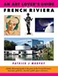 An Art Lover's Guide to the French Ri...
