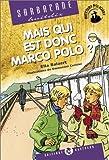 echange, troc Ella Ballaert, Emmanuel Cerisier - Mais qui est donc Marco Polo ?