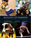 Biology of Humans: Concepts, Applications, and Issues (The Human Biology Place Series) (0130460206) by Judith Goodenough