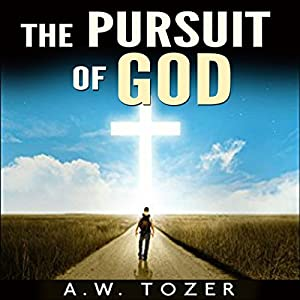 The Pursuit of God Audiobook