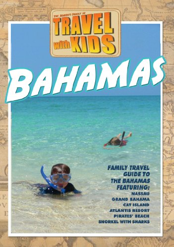 Travel With Kids: The Bahamas