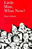 Little Man, What Now? (0897330862) by Hans Fallada; Translator-Eric Sutton