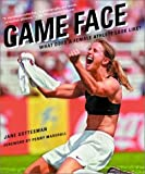 cover of Game Face : What Does a Female Athlete Look Like?