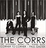 img - for The Corrs: Corner to Corner book / textbook / text book