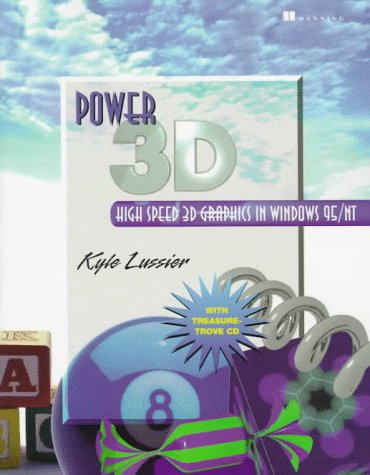 Power 3D: High Speed 3D Graphics in Windows 95/NT, with CD-ROM