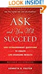 Ask and You Will Succeed: 1001 Extrao...