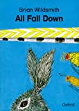 All Fall Down (Cmb) (0198490062) by Wildsmith, Brian