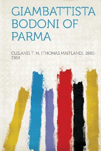 Giambattista Bodoni of Parma