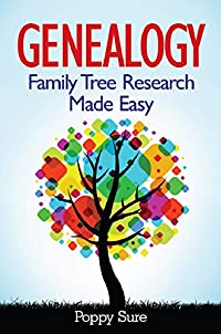 Genealogy - Family Tree Research Made Easy by Poppy Sure ebook deal