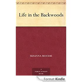 Life in the Backwoods (English Edition)