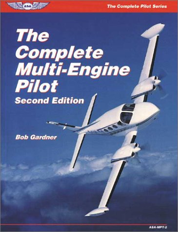 The Complete Multi-engine Pilot (Complete Pilot)
