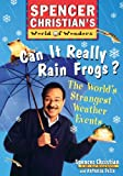 Can it Really Rain Frogs: The Worlds Strangest Weather Events
