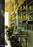 At Home with Books: How Booklovers Live with and Care for Their Libraries (0500016844) by Ellis, Estelle