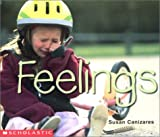 Feelings (Emergent Reader) (Social Studies Emergent Readers) (043904555X) by Canizares, Susan