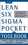 img - for The Lean Six Sigma Pocket Toolbook: A Quick Reference Guide to 70 Tools for Improving Quality and Speed by George, Michael L., Maxey, John, Rowlands, David T., Upton, (2005) Paperback book / textbook / text book