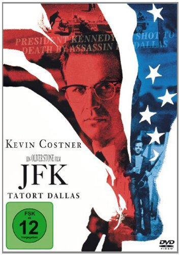 JFK - Tatort Dallas [Director's Cut]