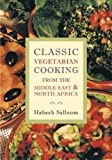 img - for Classic Vegetarian Cooking from the Middle East & North Africa book / textbook / text book