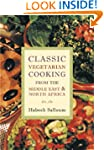 Classic Vegetarian Cooking: From the...