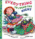 Everything to Spend the Night From A to Z (0789481863) by Ann Whitford Paul