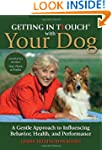 Getting in TTouch with Your Dog: A Ge...