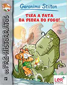 Tira a Pata Da Pedra Do Fogo ! (Portuguese Edition