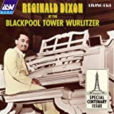 Reginald Dixon Blackpool Tower Wurlitzer