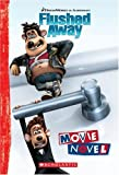 img - for Flushed Away: Movie Novel book / textbook / text book