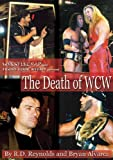 The Death of WCW (Wrestlecrap)
