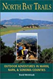 Search : North Bay Trails: Outdoor Adventures in Marin, Napa, and Sonoma Counties
