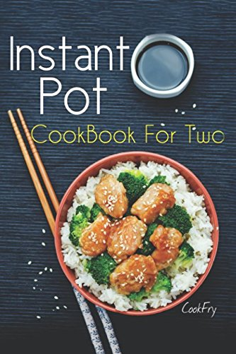 Instant-Pot-CookBook-For-Two-80-Wholesome-Quick-Easy-Smart-Pressure-Cooker-Recipes